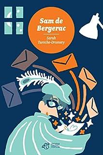 Sam de Bergerac, Turoche-Dromery, Sarah