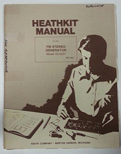 Heathkit FM Stereo Generator Model: IG-5237 Assembly (Stereo Generator)