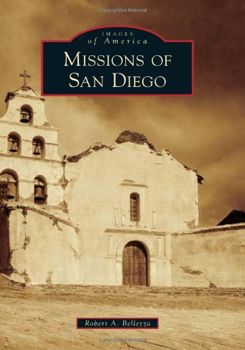 Missions of San Diego (Images of - Media Portola
