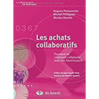 Les achats collaboratifs : Pourquoi et comment collaborer avec vos fournisseurs