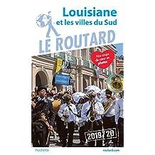 GUIDE DU ROUTARD LOUISIANE ET VILLES DU SUD 2019/2020