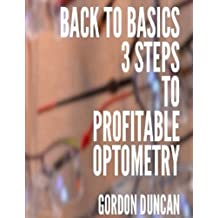 Back to Basics: 3 Steps to Profitable Optometry (Practice Progress)