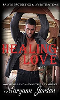 Healing Love: Saints Protection & Investigation by [Jordan, Maryann]