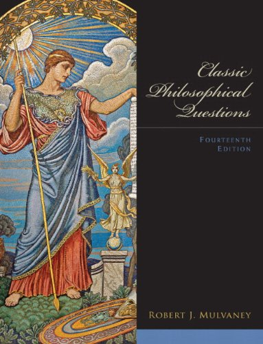 Classic Philosophical Questions Plus MySearchLab with eText -- Access Card Package (14th Edition)