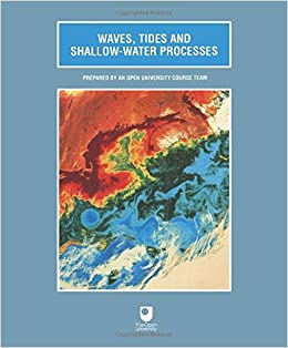 Waves, Tides and Shallow Water Processes: Volume Four by Open University (1989-06-01)