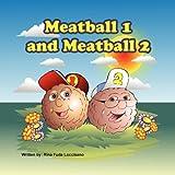 Meatball 1 and Meatball 2, Rina Fuda Loccisano, 1770977716