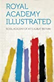 Royal Academy Illustrated, , 1314409018