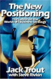 img - for The New Positioning: The Latest on the World's #1 Business Strategy by Jack Trout (1995-09-30) book / textbook / text book
