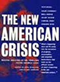 The New American Crisis, , 1565843177