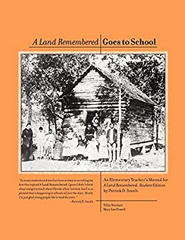 a summary of a land remembered by patrick d smith Supersummary, a modern alternative to sparknotes and cliffsnotes, offers   published in 1984, a land remembered is patrick d smith's best-selling.