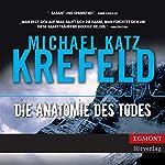 Die Anatomie des Todes (Maja Holm 2) | Michael Katz Krefeld