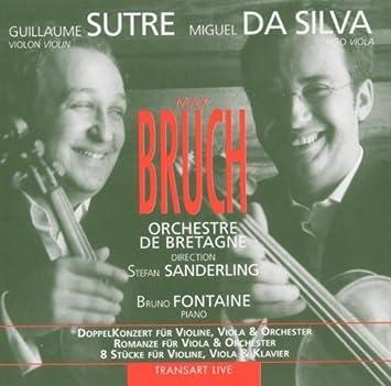 Max Bruch: Viola Concerto / Romance / 8 Pieces by Miguel da Silva ...