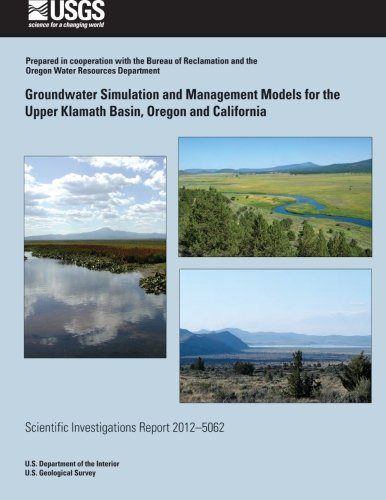 Groundwater Simulation and Management Models for the Upper Klamath Basin, Oregon and California pdf