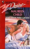 Have Bride, Need Groom, Maureen Child, 0373760590