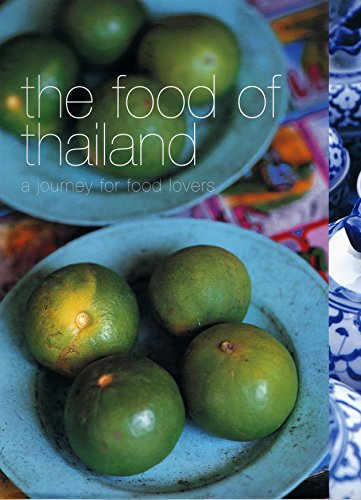 Food of Thailand: A Journey for Food Lovers by Lulu Grimes