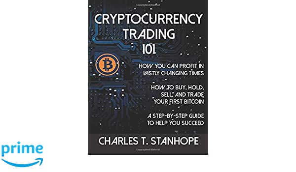 crypto trading 101 how to trade cryptocurrencies for profit