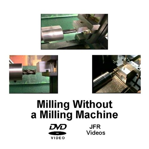 Milling without a Milling Machine - Machine Milling Taig