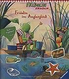 Fridolin im Anglerglück (Fridolin Frosch)