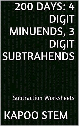 Workbook 3 grade worksheets : 200 Subtraction Worksheets with 4-Digit Minuends, 3-Digit ...