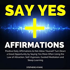 Say Yes Affirmations Audiobook