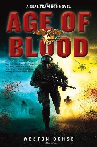 Age of Blood: A SEAL Team 666 Novel