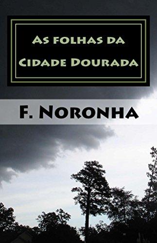 As folhas da cidade dourada (Crônicas de Unumlabium Livro 1) (Portuguese Edition)