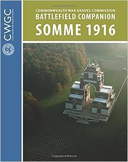 Book CWGC Battlefield Companion Somme 1916 by Prysor Glyn (2016-09-08)