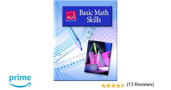 Basic math skills student text ags secondary 9780785429524 basic math skills student text ags secondary 9780785429524 amazon books fandeluxe Choice Image