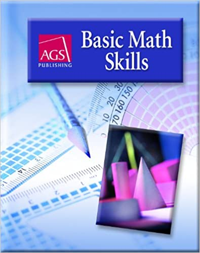 Basic Math Skills Student Text: AGS Secondary: 9780785429524 ...