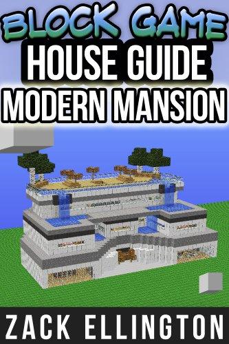 Block Game House Guide: Modern Mansion