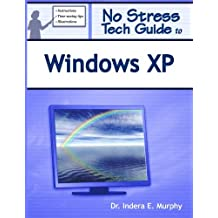 No Stress Tech Guide To Windows XP