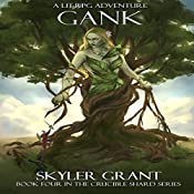 Gank: The Crucible Shard, Book 4 | Skyler Grant
