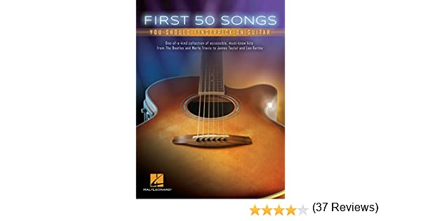 First 50 Songs You Should Fingerpick on Guitar (English Edition ...