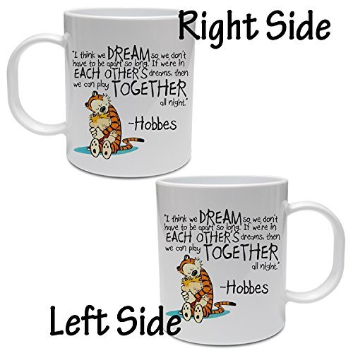Calvin and Hobbes Dreams Quote Mug 11oz by MRISA