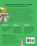 Architecture for Teens: A Beginner's Book for