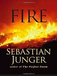 Fire by Sebastian Junger (2001-10-17)