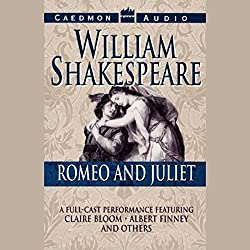 Romeo and Juliet (Dramatized)