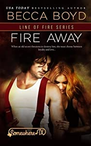 Fire Away (Somewhere, TX) (Volume 1) by R.L. Syme (2014-12-09)