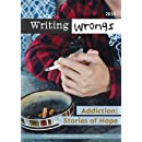 Addiction: Stories of Hope