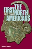 The First North Americans, Brian M. Fagan, 0500021201
