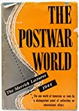 img - for The Postwar World, The Merrick Lectures for 1944 book / textbook / text book