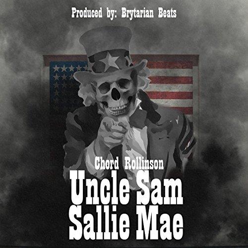 Uncle Sam Sallie Mae  Explicit