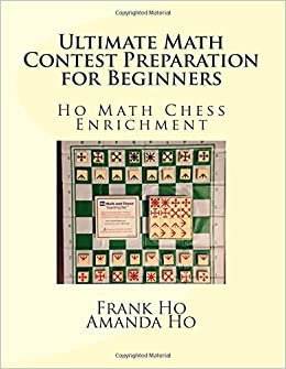 Ultimate Math Contest Preparation for Beginners: Ho Math Chess