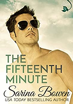 The Fifteenth Minute (The Ivy Years Book 5) by [Bowen, Sarina]