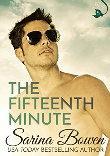 The Fifteenth Minute (The Ivy Years Book - Star Ivy
