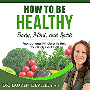 How to Be Healthy Audiobook