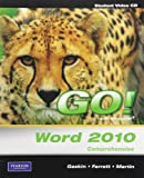 Student Videos for GO! with Microsoft Word 2010, Comprehensive, Gaskin, Shelley, 013509769X