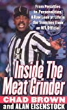 Inside the Meat Grinder, Chad Brown and Alan Eisenstock, 0312976534