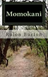 Momokani, Rulon Burton, 1493713108