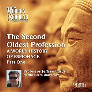 The Modern Scholar: The Second Oldest Profession, Part 1 Lecture